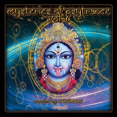 Mysteries of Psytrance, Volume 6 mp3 Compilation by Various Artists