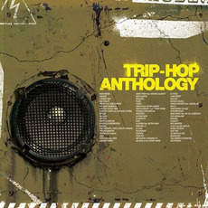 Trip-Hop Anthology mp3 Compilation by Various Artists