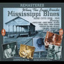 When the Levee Breaks: Mississippi Blues, Rare Cuts 1926-41
