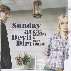 Sunday at Devil Dirt mp3 Album by Isobel Campbell & Mark Lanegan