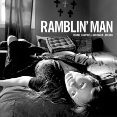 Ramblin' Man mp3 Album by Isobel Campbell & Mark Lanegan