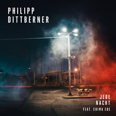 Jede Nacht mp3 Album by Philipp Dittberner