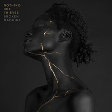 Broken Machine (Deluxe Edition) mp3 Album by Nothing but Thieves