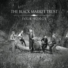 Folk Songs mp3 Album by The Black Market Trust