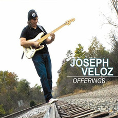 Offerings mp3 Album by Joseph Veloz