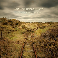 The Road Not Taken mp3 Album by Sons of O'Flaherty