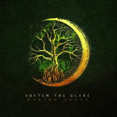 Making Faces mp3 Album by Soften The Glare