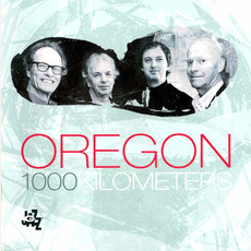 1000 Kilometers mp3 Album by Oregon