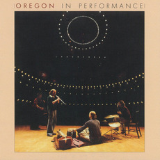 In Performance mp3 Live by Oregon