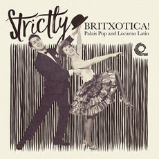 Strictly Britxotica! by Various Artists