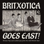 Britxotica Goes East!