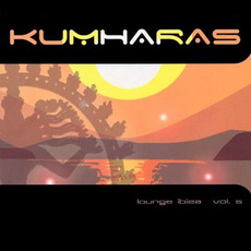 Kumharas: Lounge Ibiza, Vol.5 by Various Artists