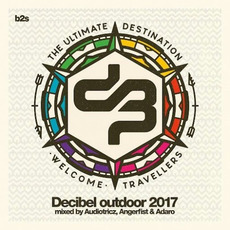 Decibel Outdoor 2017 by Various Artists