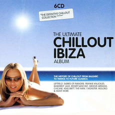 The Ultimate Chillout Ibiza Album by Various Artists