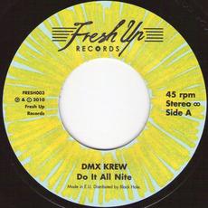 Do It All Nite / Worm Hole by DMX Krew