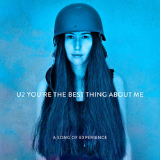 You're the Best Thing About Me by U2