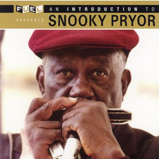 An Introduction To Snooky Pryor mp3 Artist Compilation by Snooky Pryor