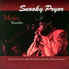 Mojo Ramble: Live in Concert mp3 Live by Snooky Pryor