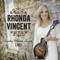 Sunday Mornin' Singin' LIVE! by Rhonda Vincent
