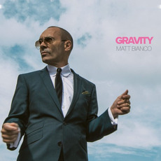 Gravity mp3 Album by Matt Bianco