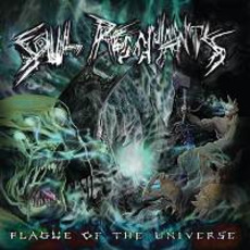 Plague Of The Universe by Soul Remnants