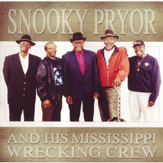 Snooky Pryor and His Mississippi Wrecking Crew mp3 Album by Snooky Pryor