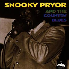 And The Country Blues (Remastered) mp3 Album by Snooky Pryor