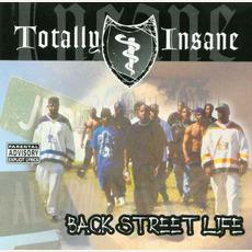 Back Street Life mp3 Album by Totally Insane