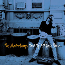 Out of All This Blue (Deluxe Edition) by The Waterboys
