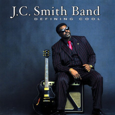 Defining Cool mp3 Album by The J.C. Smith Band