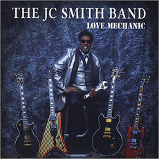 Love Mechanic mp3 Album by The J.C. Smith Band