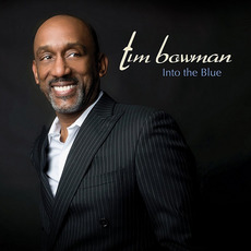 Into The Blue mp3 Album by Tim Bowman