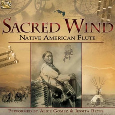 Sacred Wind: Native American Flute mp3 Album by Jessita Reyes