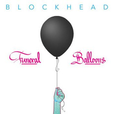 Funeral Balloons mp3 Album by Blockhead