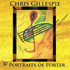 Portraits Of Porter mp3 Album by Chris Gillespie