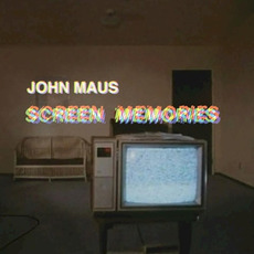 Screen Memories mp3 Album by John Maus