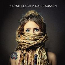 Da Draussen mp3 Album by Sarah Lesch
