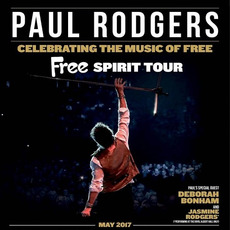 Celebrating The Music Of Free by Paul Rodgers