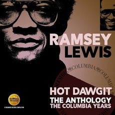 Hot Dawgit: The Anthology The Columbia Years by Ramsey Lewis