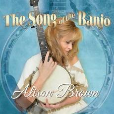 The Song of the Banjo by Alison Brown