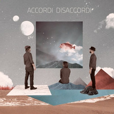 Accordi Disaccordi by Accordi Disaccordi
