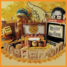 Mister Mellow mp3 Album by Washed Out