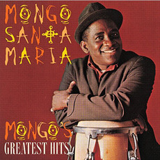 Mongo's Greatest Hits (Remastered) mp3 Artist Compilation by Mongo Santamaría