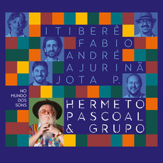 No Mundo dos Sons mp3 Album by Hermeto Pascoal & Grupo