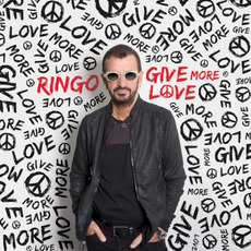 Give More Love mp3 Album by Ringo Starr