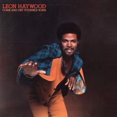 Come and Get Yourself Some mp3 Album by Leon Haywood
