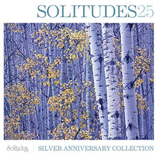 Solitudes 25: Silver Anniversary Collection by Dan Gibson