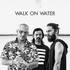 Walk on Water mp3 Single by Thirty Seconds To Mars