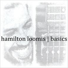 Basics mp3 Album by Hamilton Loomis