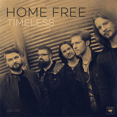 Timeless (Deluxe Edition) mp3 Album by Home Free